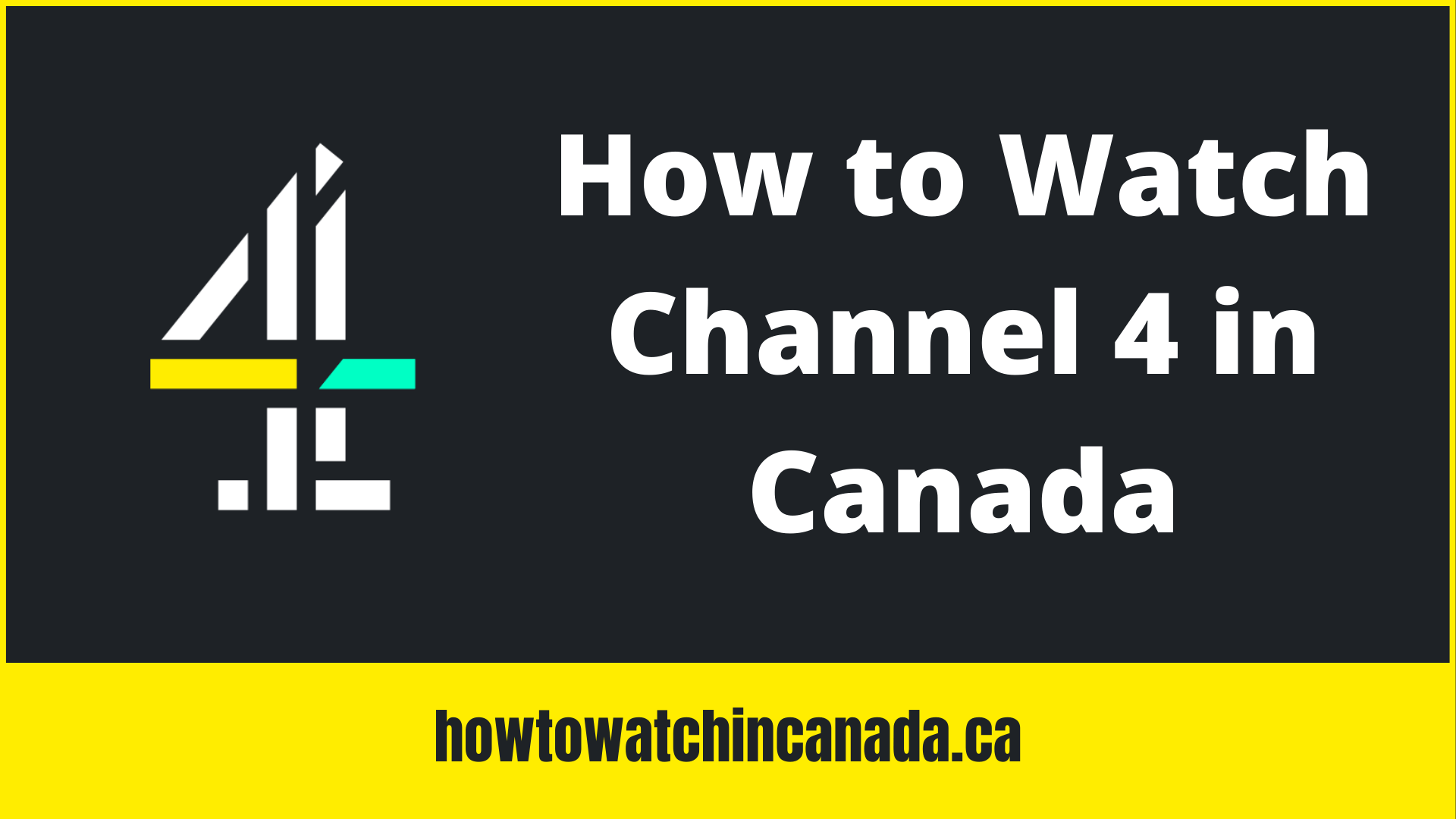 how-to-watch-channel-4-in-canada