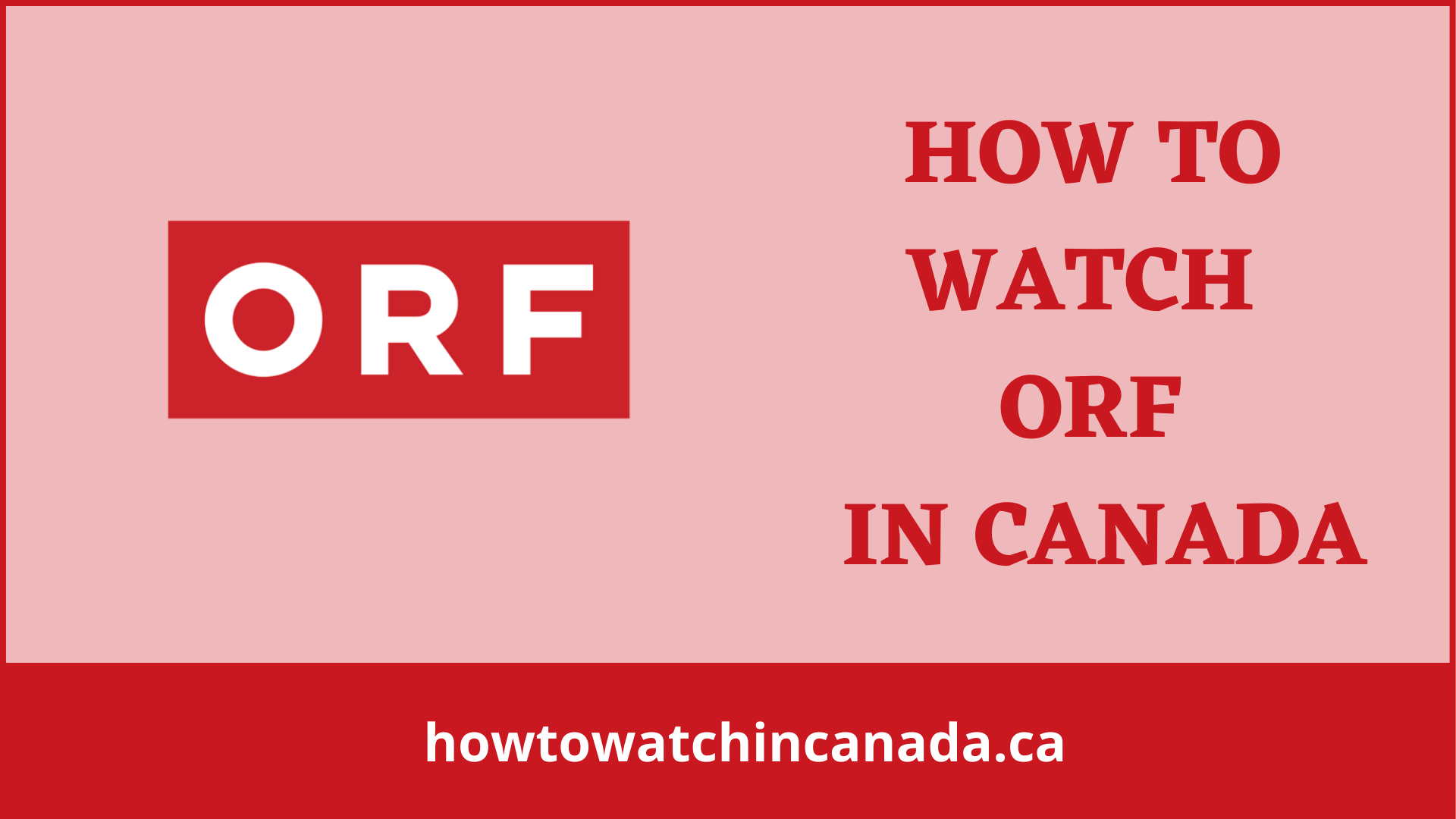orf-feat-how-to-watch-in-canada