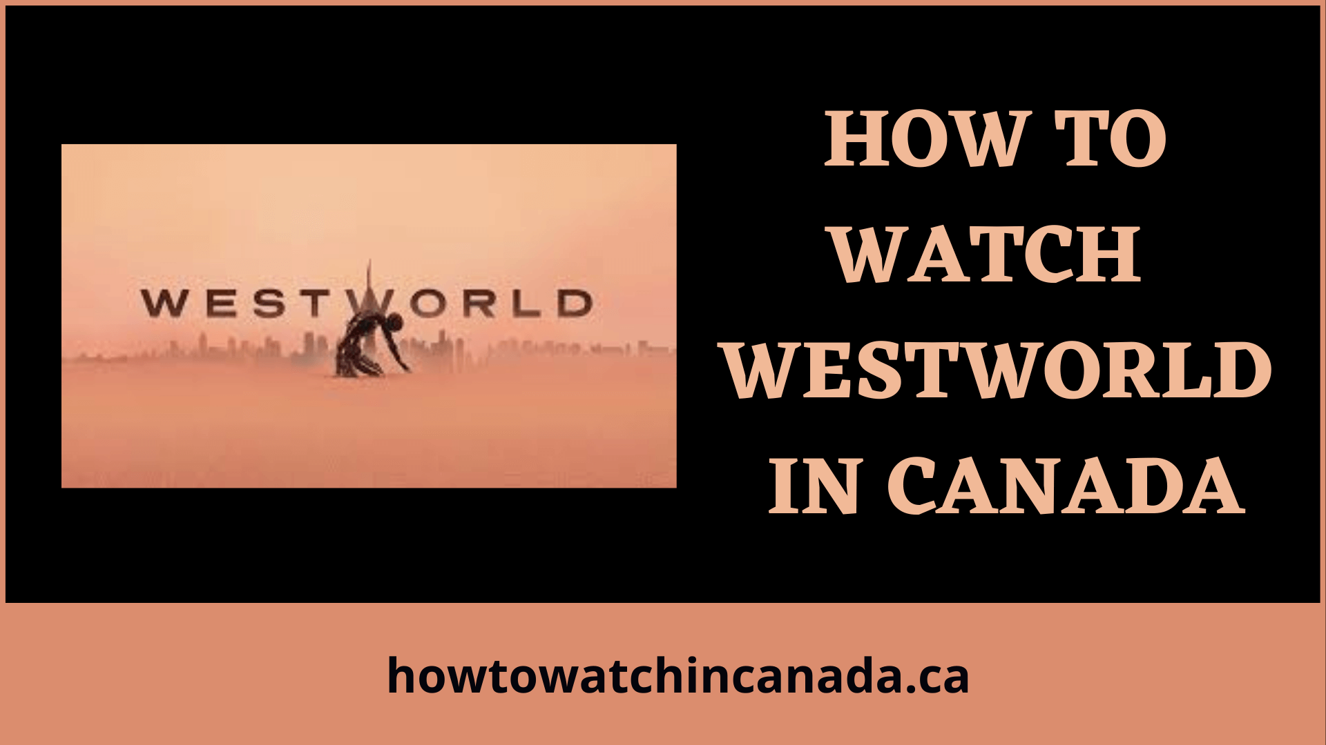 westworld-feat-how-to-watch-in-canada