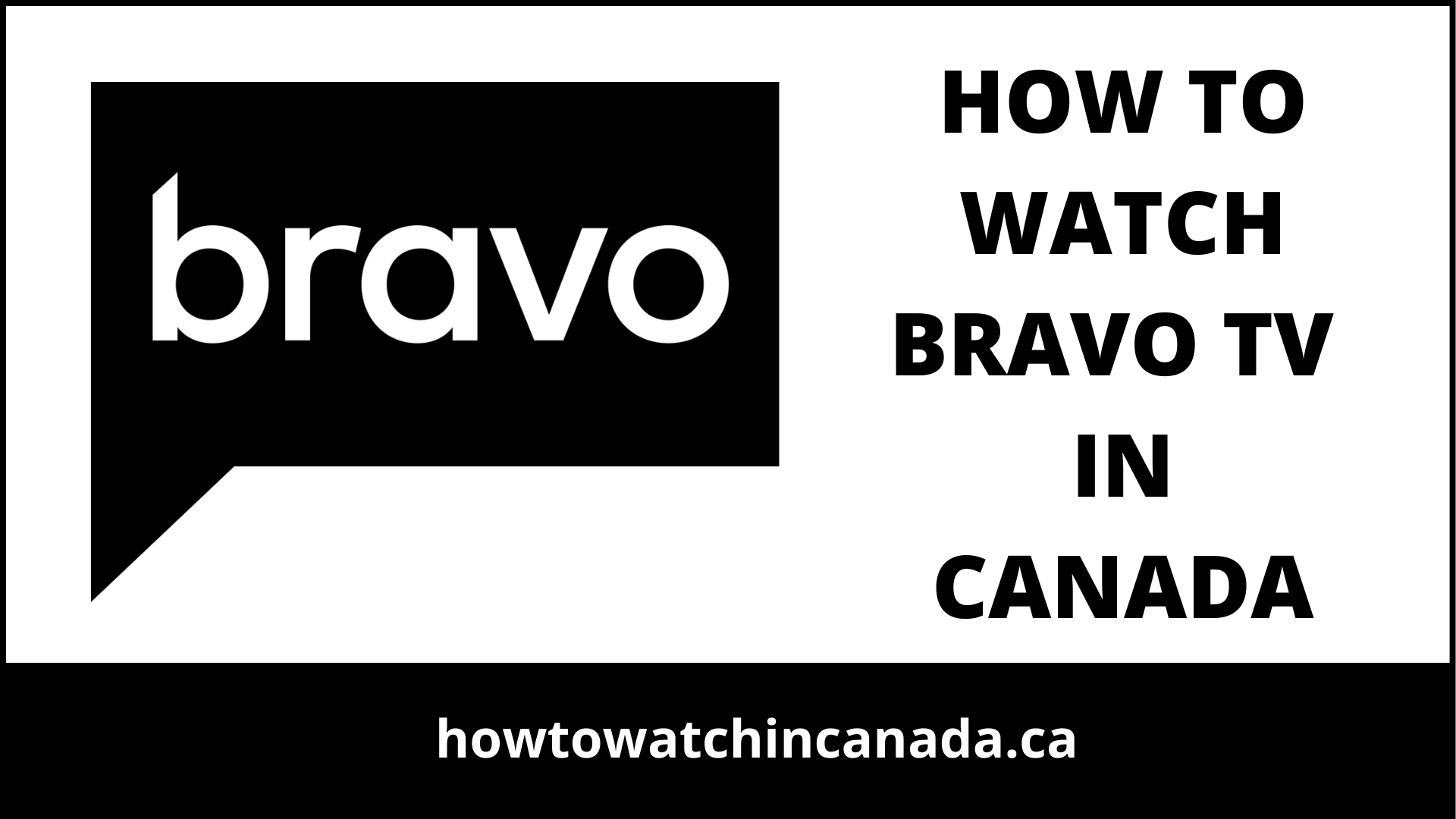 bravo-tv-feat-how-to-watch-in-canada